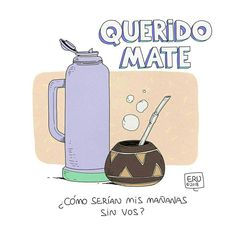 Yerba Mate, Love Mate, Betty And Veronica, Rio Grande Do Sul, Stick Figures, Someecards, Thoughts, My Love, Funny