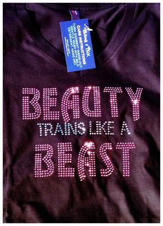 Beauty trains like a Beast Rhinestone bling workout by BlingNInk 25f94aa0f892