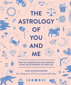 The Astrology of You and Me | Penguin Random House Canada