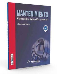 Mantenimiento planeación ejecución y control – Alberto Mora Gutierrez – PDF  #mantenimiento #planeacion #LibrosAyuda  http://librosayuda.info/2016/03/31/mantenimiento-planeacion-ejecucion-y-control-alberto-mora-gutierrez-pdf/