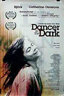 """Dancer in the Dark"" by Lars von Trier - 2000"