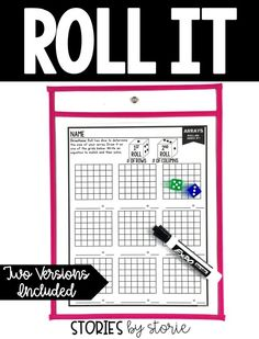 Students will roll and build arrays (up to a 6x6 array). If you put the page inside a dry erase sleeve, the activity can be used multiple times with different results.