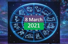 Daily Horoscope Today 8th March 2021, Know your horoscope for the day, according to your zodiac sign. Today Horoscope, Your Horoscope, 8th Of March, January, 12 Zodiac Signs, 12 Signs, Check, Wednesday, Tuesday