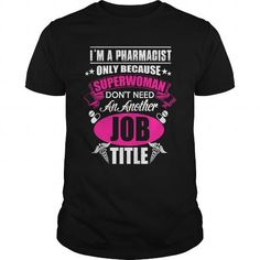 Cool Im A Pharmacist tshirt Shirts & Tees