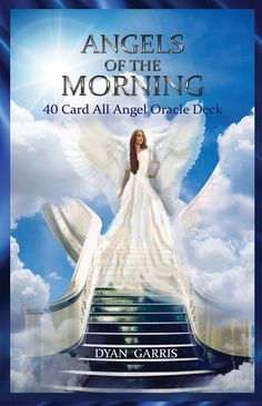 All angel oracle deck from Dyan Garris, Angels of the Morning Oracle Deck. Free angel card readings online with this deck.