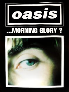 Vintage Music Art Poster - Oasis Morning Glory - 0602 All our prints are printed on Photosatin paper with Epson Epson UltraChrome inks with Vivid Magenta technology for long-lasting quality – high lightfastness Sheet size: 420 x x 420 x x Vintage Music Posters, Vintage Sheet Music, Retro Posters, Oasis Album, Oasis Band, Queen Poster, Britpop, Music Wall, Band Posters