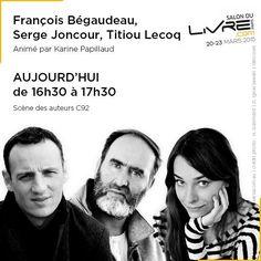 Rencontre avec François Bégaudeau, Serge Joncour & Titiou Lecoq au #SDL2015