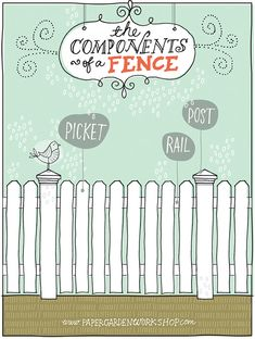 The Components of a Fence by Lisa Orgler at www.papergardenworkshop.com