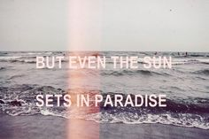 but even the sun sets in paradise PAYPHONE!<3 LOVE IT!!