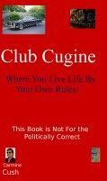 Smashwords – Club Cugine - Where You Live Life By Your Own Rules! – a book by Carmine Cush
