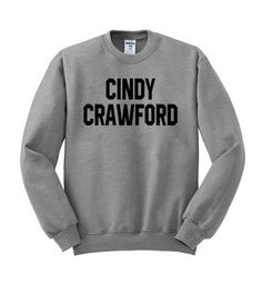cindy crawford sweatshirt #sweatshirt #sweatshirts #shirt #clothing #cloth #crewneck #sweater #sweaters