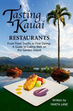 For when your food travels take you to Kauai: Kauai Restaurants - Activity Kauai - Your Source For All Things Kauai