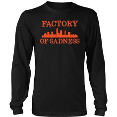 Bornmay.com ~ Products ~ Factory of Sadness Cleveland Ohio Football Tshirt ~ Shopify