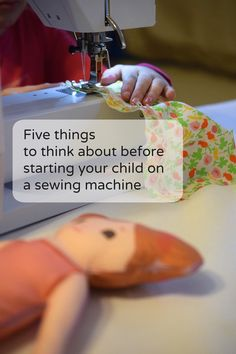 Five things to think about before staring your child on a sewing machine.  Part of a series on sewing with kids.