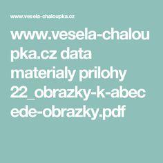 www.vesela-chaloupka.cz data materialy prilohy 22_obrazky-k-abecede-obrazky.pdf