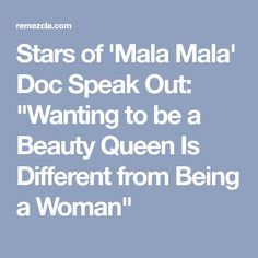 """Stars of 'Mala Mala' Doc Speak Out: """"Wanting to be a Beauty Queen Is Different from Being a Woman"""""""