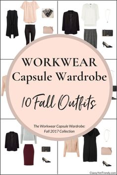 The Workwear Capsule Wardrobe: Fall 2017 Collection - A complete workwear capsule wardrobe guide for the Fall season, perfect for the professional, working woman! With all clothes and shoes selected for your closet PLUS, 100 outfit ideas to mix and match.