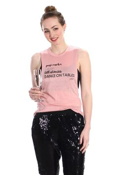 Pop Cork Laugh Tell Stories Dance on Tables  Rose Twist Back Tank ♥ FavebyVfish on Etsy, $32.90