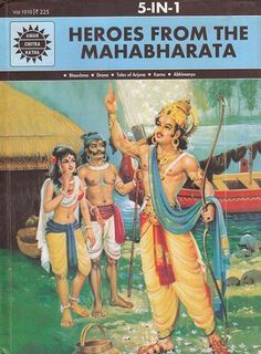 Heroes from The Mahabharata: Bheeshma, Drona, Tales of Arjuna, Karna, Abhimanyu (Comic) Online Comic Books, Best Comic Books, Good Books, Kids Stories Online, Stories For Kids, Storybook Online, Indian Comics, The Mahabharata, Prince