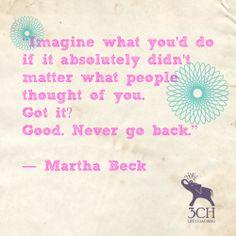 Martha Beck quote
