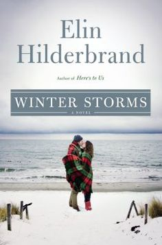 Winter storms by Elin Hilderbrand. Click on the image to place a hold on this item in the Logan Library catalog.