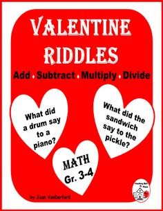 """VALENTINE Themed RIDDLES MATH Gr 3-4 - ADDITION, SUBTRACTION, MULTIPLICATION, DIVISION . . . Valentine Worksheets . . . 10 RIDDLE Worksheets: 16 problems a page . . . Early Finishers, Centers, Homework, Sub Plans . . . Answer to Fast Finisher's Question . . . """"What do I do now?"""" . . . Students do MATH PROBLEMS to solve riddles and color illustrations. . . Answer Keys on Riddle Pages includes Answers to Computation . . . About Riddles – Tips for Teacher #teachersherpa"""