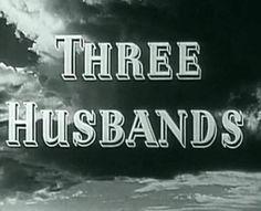 Three Husbands 1950 Public Domain Comedy Film Full Movie (Eve Arden, Rut...