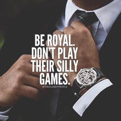 Be royal