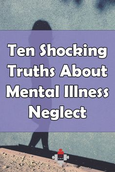 Ten Shocking Truths about Mental Illness Neglect The number of people that experience mental illness neglect is heartbreaking and downright appalling. And it shouldn't be happening. Mental Health Blogs, Mental Health Therapy, Mental Health Treatment, Mental Health Conditions, Mental Health Issues, Coping With Depression, Mental Illness, The Help, Truths