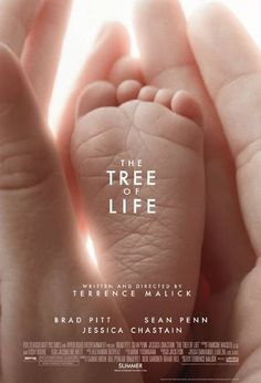 The Tree of Life by Terrence Malick, starring Brad Pitt and Jessica Chastain. One of the deepest movies ever.