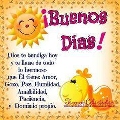 Buenos días! Dios te bendiga hoy...