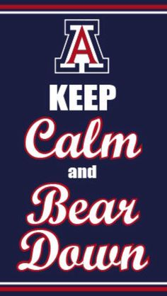 Keep Calm and Bear Down - thinking of my UofA Wildcats today! Arizona Wildcats, University Of Arizona, School Logo, I School, Country Bears, Thinking Of Someone, Bullet Journal Notes, School Building, College Fun