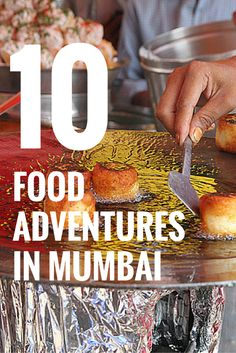 Love trying out different foods from around the world? Here are ten different foods to try when you're in Mumbai, India. Discover your next travel adventure at MatadorNetwork.com.