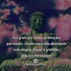 #regram @pazeequilibrio Mantra pra repetir todos os dias. Bom dia! #frases #gratidão #mantra #fé #espiritualidade