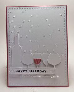 Homemade Cards by Erin: Happy Birthday wine glasses card