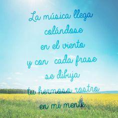 #musica que #te #dibuja en #mi