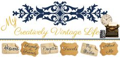 My Creatively Vintage Life Banner