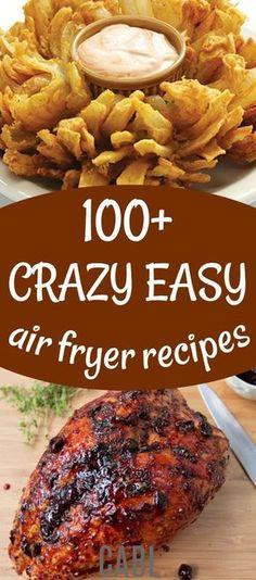 100+ Delicious Air Fryer Recipes#airfryer #chasingabetterlife