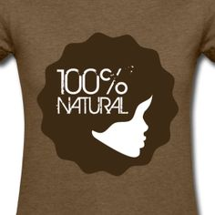 100% Natural tshirt. Get it here: http://napturalsister.spreadshirt.com/ #naturalhair #afro #curlygirl