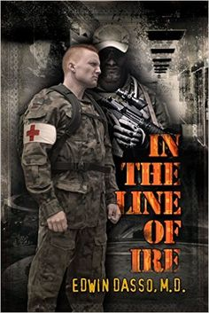 In the Line of Ire: A Medical Action Thriller (Jack Bass Black Cloud Chronicles Book 1) - Kindle edition by Edwin Dasso. Literature & Fiction Kindle eBooks @ Amazon.com.