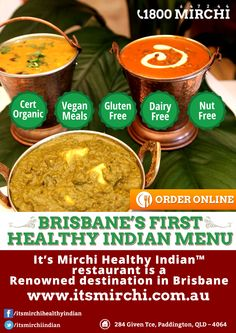 It's Mirchi is the only Healthy Indian™ restaurant is only restaurant of it's kind in Brisbane. Catering for a wide variety of dietary requirements including Vegan, Gluten Free, Dairy Free, and Nut Free options. Among their most popular choices are Certified Organic Chicken or Lamb curries and a Gluten Free naan bread unique to It's Mirchi.