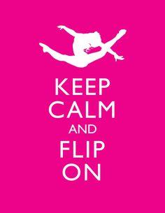 Keep Calm Gymnastics Print Keep Calm and Flip on