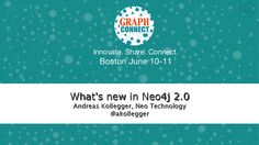 new-in-2 by Neo4j - The Open Source Graph Database  via Slideshare