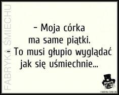 Good Mood, Everything, Haha, Texts, Jokes, Smile, Humor, Funny, Polish