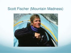 Everest  - Scott Fischer