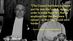 Karina Longworth quote about the oscars and Louis B Mayer.