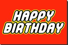Can be applied to any clean, flat surface. Great for any little boys room or lego lovers of any age! Birthday Wishes For Kids, Birthday Quotes For Him, Birthday Wishes Quotes, Funny Birthday Cards, Birthday Images, Happy Birthday, Birthday Parties, Theme Parties, Husband Birthday