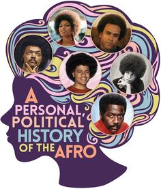 "Buzzfeed takes a stroll through the decades: ""A Personal And Political History Of The Afro"""