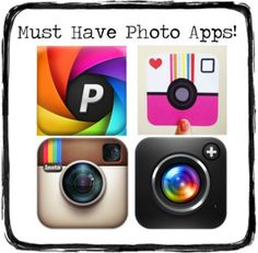 Must Have Photo Apps! Incredible apps to create the best pictures with your phone!
