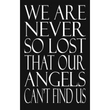 Memento - We are never so lost that our angels can't find us